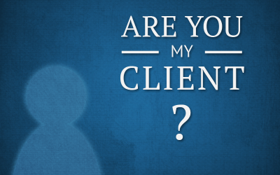 When Is a Client Really Your Client and Why Does It Matter?