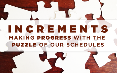 Getting Stuff Done When You Only Have Small Increments of Time